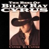 The Best Of Billy Ray Cyrus: Cover To Cover (1997)