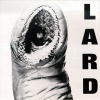 The Power Of Lard (1989)