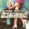 Bad For Good:The Very Best Of Scorpions (2002)