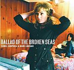 Ballad Of The Broken Seas (03/07/2006)