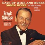 Sinatra Sings Days Of Wine And Roses, Moon River, And Other Academy Award Winners (1964)